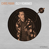 Old Fashioned de Chris Mann