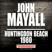 Huntingdon Beach 1980 (Live) de John Mayall