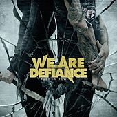 Trust In Few by We Are Defiance