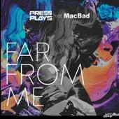 Far from Me de PressPlays