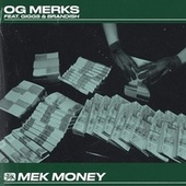 Mek Money (feat. Giggs) [with Brandish] de OG Merks