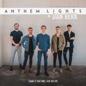 I Want It That Way / Bye Bye Bye von Anthem Lights
