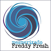 Mesmerizado de Freddy Fresh