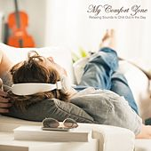 My Comfort Zone: Relaxing Sounds to Chill out in the Day de Various Artists