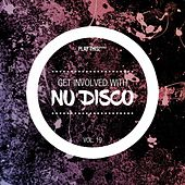 Get Involved with Nu Disco, Vol. 19 by Various Artists