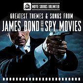 Greatest Themes & Songs from James Bond and Other Spy Movies von Movie Sounds Unlimited