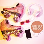 Mobile Disco by Various Artists