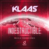 Indestructible (Mazza & Tenashar Remix) de Klaas