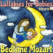 Lullabies for Babies: Bedtime Mozart di Baby Relax Channel