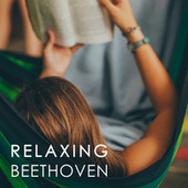 Relaxing Beethoven von Various Artists