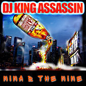 Nina B The Nine von Dj King Assassin