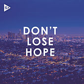 Don't Lose Hope de Various Artists