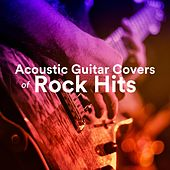 Acoustic Guitar Covers of Rock Hits by Various Artists