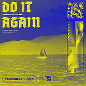 Do It Again by TEKNiCOLOR