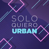 Solo Quiero Urban de Various Artists