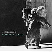 Memory Game by Meredith Monk