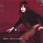 Delirio Escarlata by Debbie