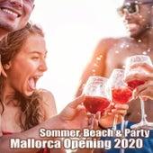 Sommer, Beach & Party: Mallorca Opening 2020 de Various Artists