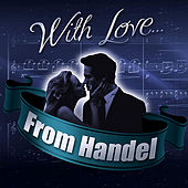 With Love... From Handel by London Symphony Orchestra