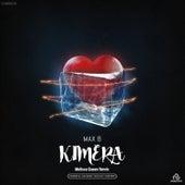 Kimera (Melissa Queen Remix) by Max B