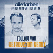Follow You (RetroVision Remix) de Alle Farben