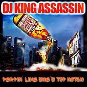 Perpin' Like She's Top Notch (feat. Backstreet Mentality) von Dj King Assassin