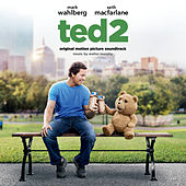 Ted 2: Original Motion Picture Soundtrack by Various Artists