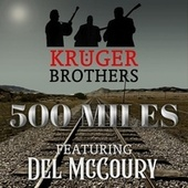 500 Miles Away from Home by Kruger Brothers