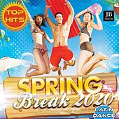 Spring Break 2020 (Latin Dance Compilation) by Extra Latino