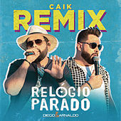 Relógio Parado (Caik Remix) de Diego & Arnaldo