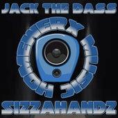 Jack The Bass de Sizzahandz