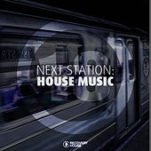 Next Station: House Music, Vol. 18 by Various Artists
