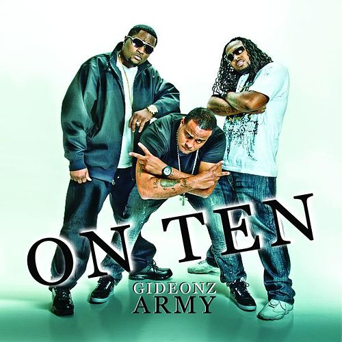 On Ten by Gideonz Army