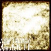 Amuleto 11 de Aldo Trujillo