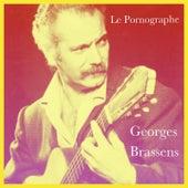 Le pornographe de Georges Brassens