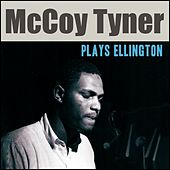 Mccoy Tyner Plays Ellington de McCoy Tyner