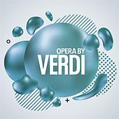 Opera By Verdi di Various Artists