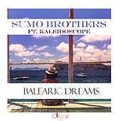 Balearic Dreams by The Sumo Brothers
