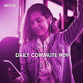 Daily Commute, Vol. 09 by Hot Q