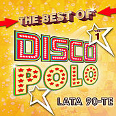 The Best Of Disco Polo Lata 90-te vol.1 de Various Artists