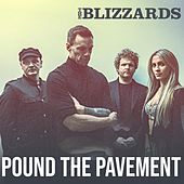 Pound the Pavement by Blizzards
