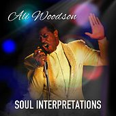 SOUL INTERPRETATIONS by Ali Woodson
