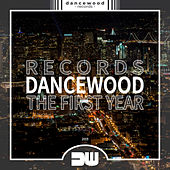 Dancewood Records - The First Year de Various Artists