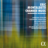 Montalbetti: Chamber Music Harmonieuses Dissonances by Various Artists