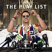 The Playlist by J. Alvarez