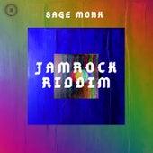 Jamrock Riddim by Sage Monk