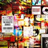 The Per Gessle Archives - the Roxette Demos! Vol. 5 by Per Gessle