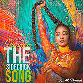 The Sidechick Song by Shenseea