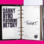 Tonight (Featuring Netsky) de Danny Byrd