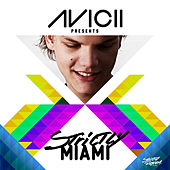 Avicii Presents Strictly Miami [Deluxe DJ Edition] de Various Artists